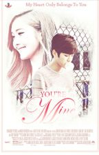 You're Mine(Infinite Sungyeol fanfic)*COMPLETE* by infinite500