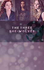 The Three She-Wolves by Oreoz54