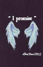 """"""" I promise """" by BeautifulStar0812"""