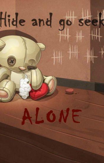 Hide And Go Seek Alone Hitori Kakurenbo Summer Wattpad
