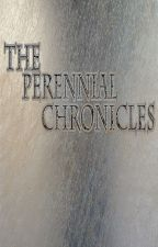 The Perennial Chronicles by JoshuaRoggenbuck