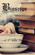 Bioscope-wattpad book reviews by MerrilAnil