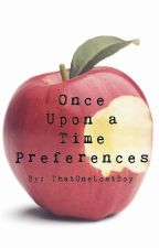 Once Upon A Time Preferences by ThatOneLostBoy