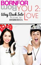 BFY 2: Way Back Into Love by ringthebelle_