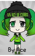 An Ace of Clubs by TheBookieGirl123