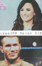 Legends Never Die (Randy Orton/OC) by sithrollins
