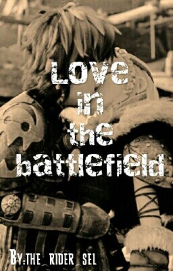 Love in the battlefield