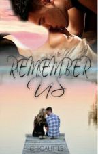 Remember Us by chicalittle