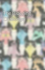 The Blogging Challenge by FlyingWithSwallows