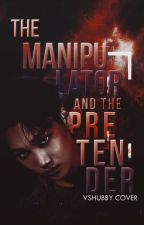 The Manipulator and The Pretender by Aeybc_