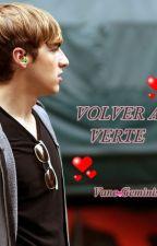 VOLVER A VERTE (KENDALL & TU) TERMINADA by VaneGeminis