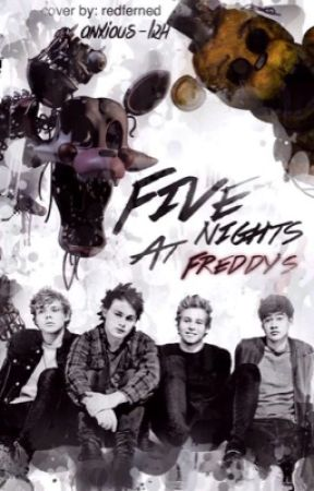 Five Nights at Freddy's ✕ 5sos by anxious-lrh