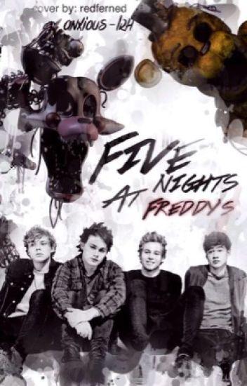 Five Nights at Freddy's ✕ 5sos