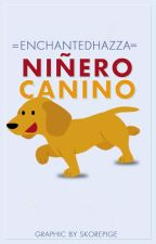 Niñero Canino #3 L.T by EnchantedHazza