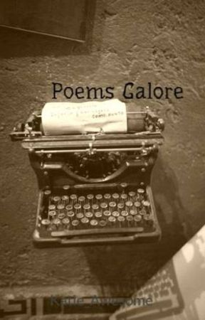 Poems Galore by Katie_Awesome