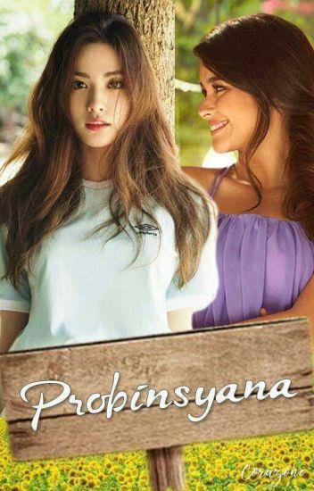 Probinsyana [Proven Sya Na] (GirlxGirl) - Completed
