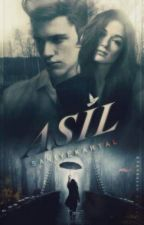 Asil #wattys2015 by SaniyeKartal