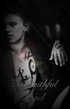 The Faithful Angel by Relentless_Nightmare