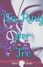 Un ring per tre by LaraWyatt
