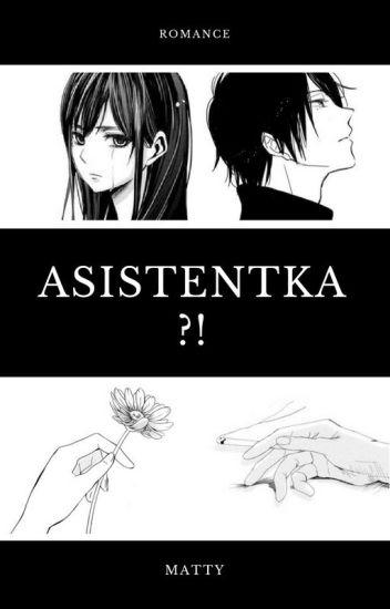 Asistentka?!