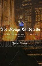 The Rogue Cinderella by ZeriaCaslon
