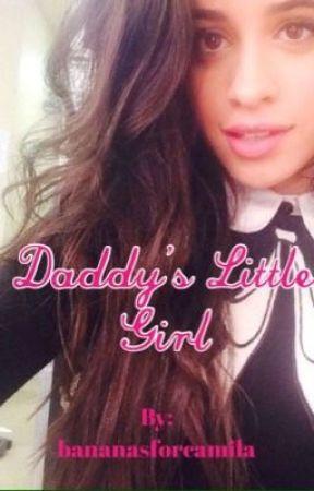 Daddy's Little Girl (Camren) Reeditado by losscryh