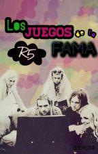 Los juegos de la fama {R5} by DesyLour