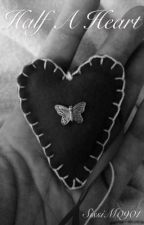 Half A Heart by SissiM0901
