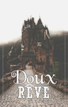 Doux Rêve | Libro 2 by namelessferr