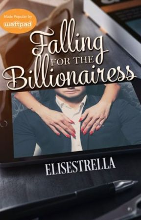 Falling for the Billionairess (To be published by Bookware) by elisestrella