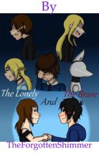 The Lonely and The Brave by TheForgottenShimmer