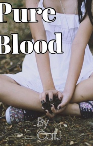 Pure Blood