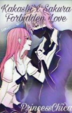Kakashi x Sakura Forbidden Love by Lesly126c