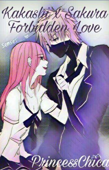 Kakashi x Sakura Forbidden Love