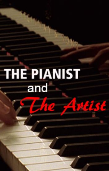 The Pianist and the Artist ~Phan~
