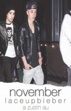 November [Zustin] by LaceUpBieber