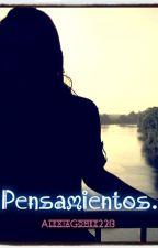 ...Pensamientos... by alexiagomez2213