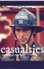 Casualties - An Emergency! Fanfiction by musical_marley