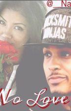 No Love (An August Alsina Tragedy) by dezjayy