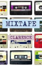 Mixtape by theclarenceprinciple