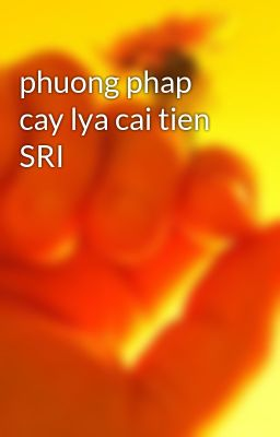 phuong phap cay lya cai tien SRI