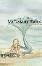 Mermaid Tails by alexoid