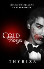 Cold Fangs [Fangs Series # 2] by Thyriza