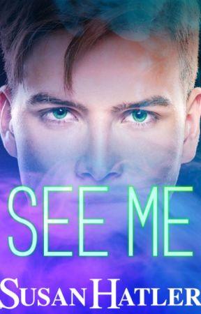 See Me by SusanHatler