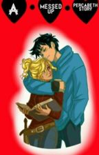 A messed up Percabeth story (On Hold) by TheWaffles