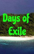 Days Of Exile by Killzone11