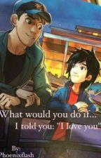 Tadashi x Reader: Too Paralyzed to Realize (wattys2015) by Phoenixflash