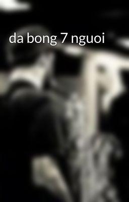 da bong 7 nguoi