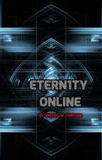 Etern1ty Online by Writer_of_Fantasm