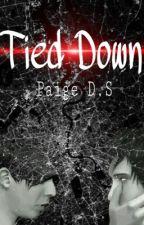Tied Down. by Awonderwallofmystery
